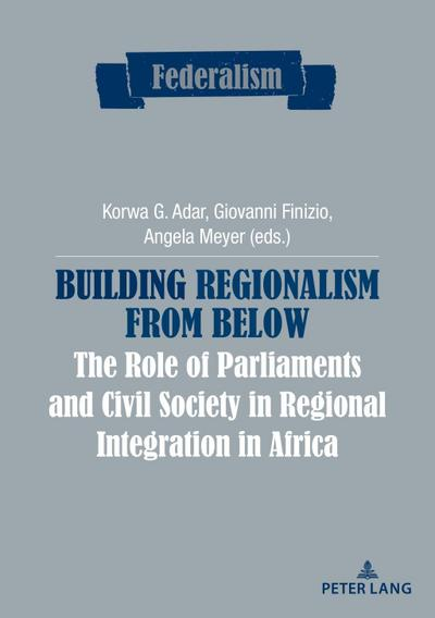 building-regionalism-from-below-the-role-of-parliaments-and-civil-society-in-regional-integration-i, 34.58 EUR @ rheinberg