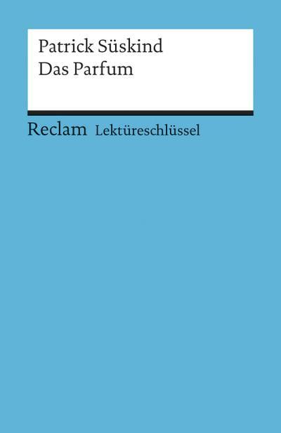 patrick-suskind-das-parfum-lektureschlussel