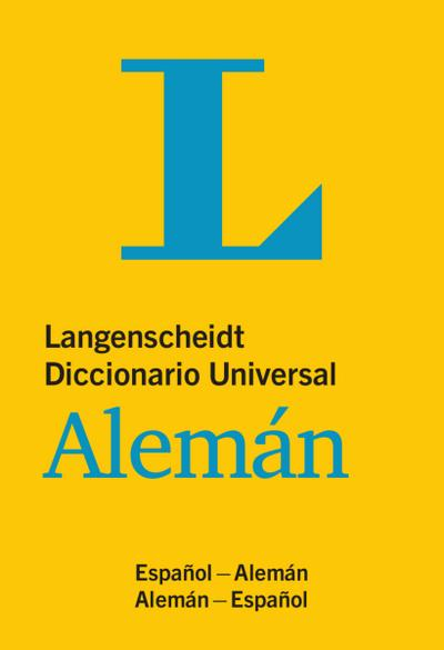Langenscheidt Diccionario Universal Alem�n: Deutsch-Spanisch/Spanisch-Deutsch (Langenscheidt Diccionarios Universales)