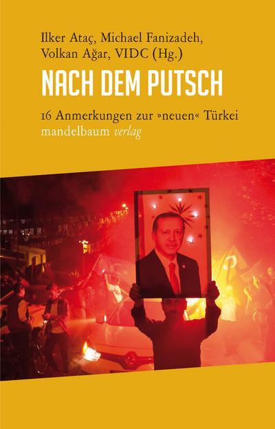 Nach dem Putsch: 16 Anmerkungen zur »neuen« Türkei