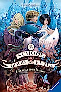 The School for Good and Evil, Band 2: Eine We ...