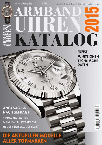 Armbanduhren Katalog 2015  Hrsg. v. Braun, Peter  Deutsch