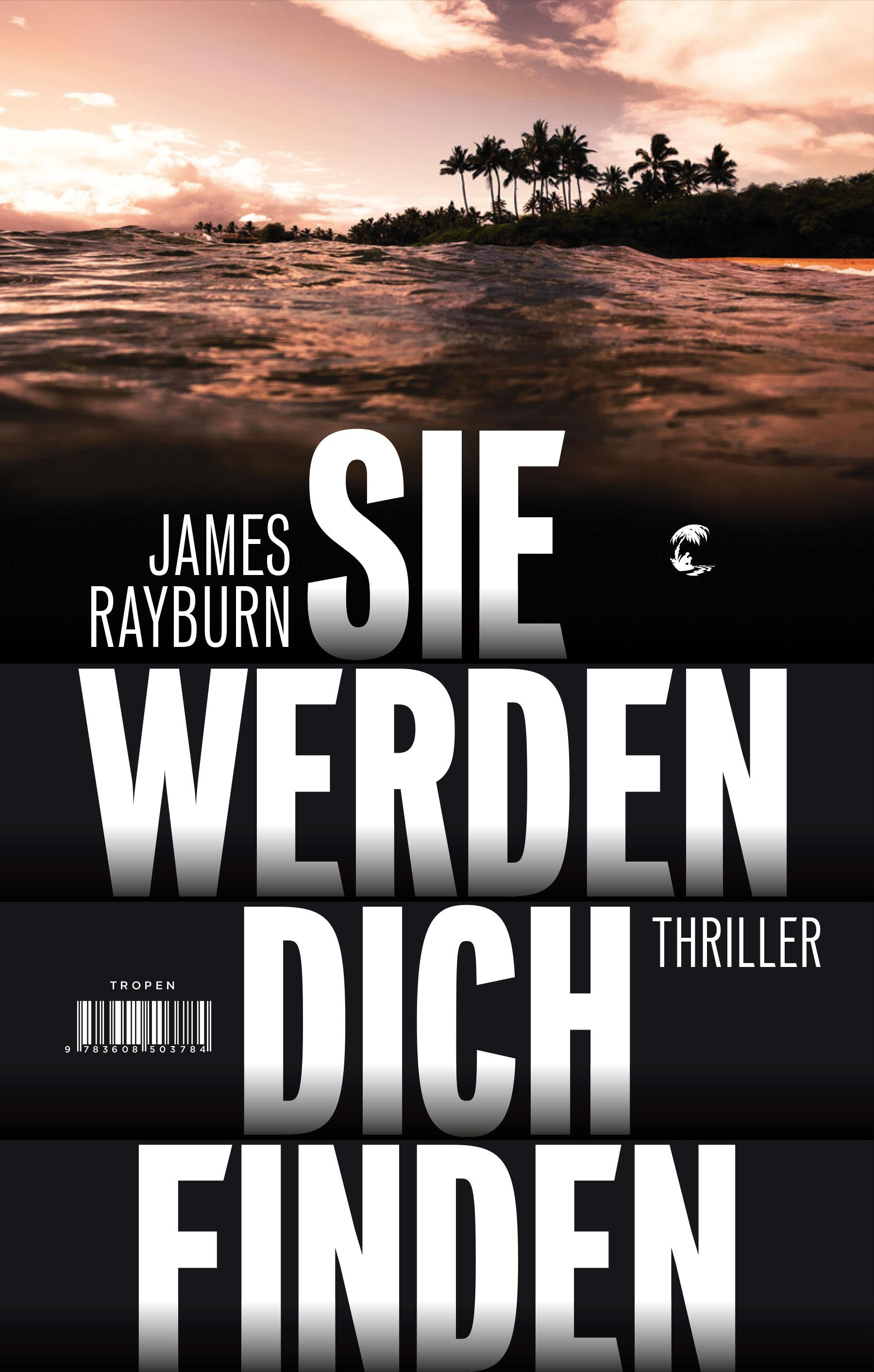 James-Rayburn-Sie-werden-dich-finden9783608503784