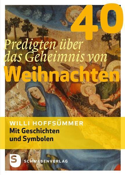 40-Predigten-ueber-das-Geheimnis-von-Weihnachten-Willi-Hoffsuemmer