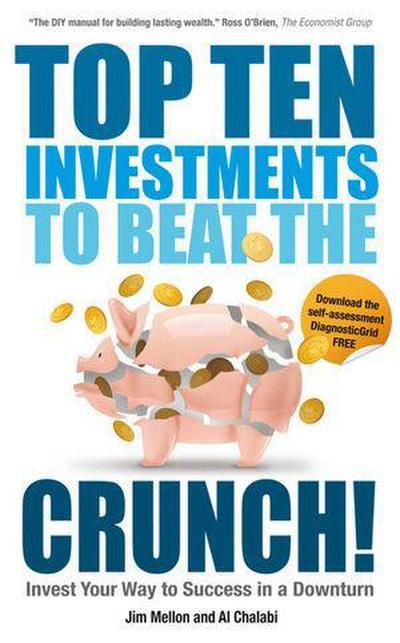 top-ten-investments-to-beat-the-crunch-invest-your-way-to-success-even-in-a-downturn