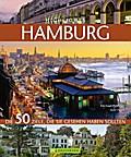 Highlights Hamburg: Die 50 Ziele, die Sie ges ...