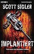 Implantiert: Thriller