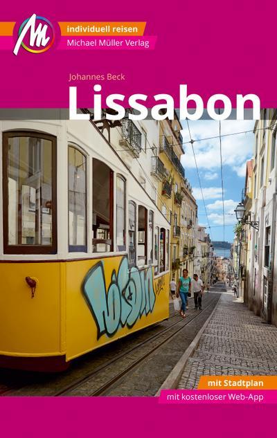 Lissabon MM-City Reiseführer Michael Müller Verlag  Individuell reisen mit vielen praktischen Tipps und Web-App mmtravel.com  MM City  Deutsch  175 farb. Fotos