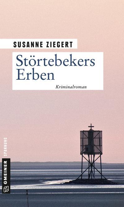 Störtebekers Erben  Kriminalroman  Kommissarin Friederike von Menkendorf  Deutsch