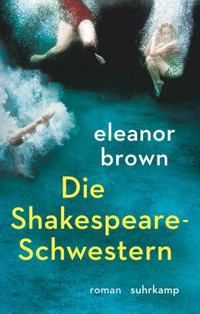 Die Shakespeare-Schwestern: Roman. Geschenkausgabe (suhrkamp pocket)