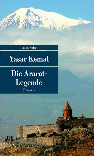 Die Ararat-Legende (Unionsverlag Taschenbücher)