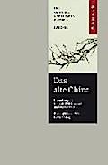 Das alte China. Die Anfänge der chinesischen Literatur und Philosophie