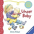 Erster Bücherspaß - Unser Baby   ; Ill. v. Rü ...