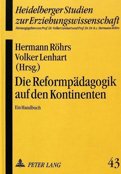 die-reformpadagogik-auf-den-kontinenten-ein-handbuch-heidelberger-studien-zur-erziehungswissenscha
