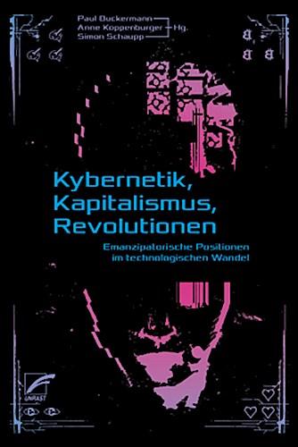 Kybernetik-Kapitalismus-Revolutionen-Paul-Buckermann