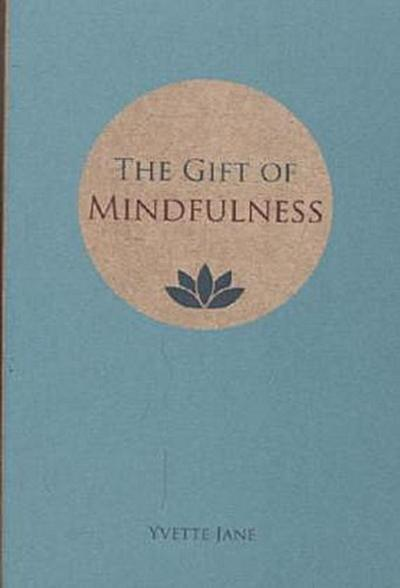 the-gift-of-mindfulness