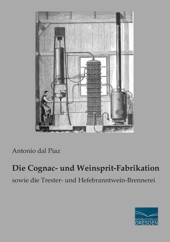 Die-Cognac-und-Weinsprit-Fabrikation-Antonio-dal-Piaz