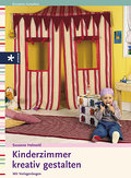 Kinderzimmer kreativ gestalten.  60 farb. Fot ...