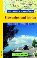 Slowenien und Istrien   ; Motorrad Guide & Ro ...