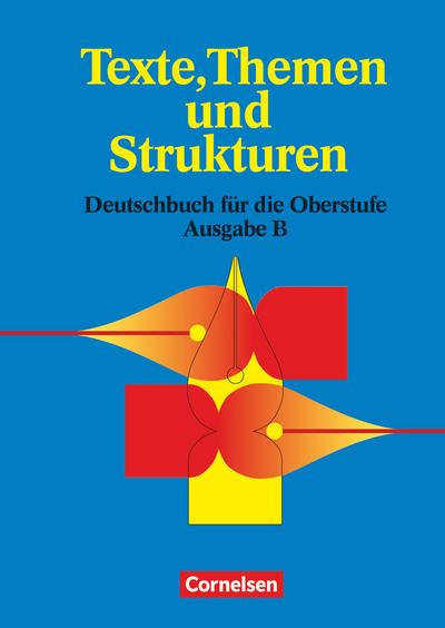 texte-themen-und-strukturen-berufliches-gymnasium-baden-wurttemberg-schulerbuch