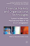 Financial Markets and Organizational Technolo ...