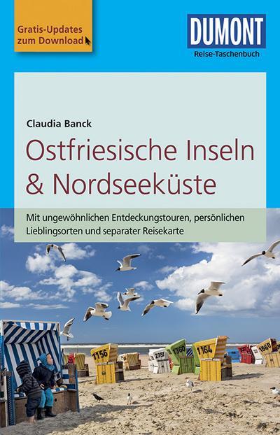 DuMont Reise-Taschenbuch Reiseführer Ostfriesische Inseln & Nordseeküste: mit Online Updates als Gratis-Download