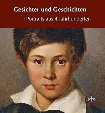 gesichter-und-geschichten-portraits-aus-4-jahrhunderten