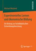 Experimentelles Lernen und ökonomische Bildun ...