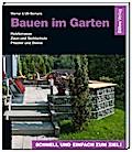 Bauen im Garten