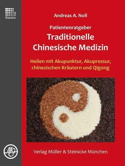 patientenratgeber-traditionelle-chinesische-medizin-heilen-mit-akupunktur-akupressur-chinesischen