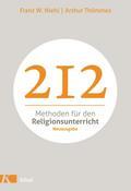 212 Methoden für den Religionsunterricht: Neu ...