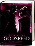 Godspeed - Die Ankunft   ; Übers. v. Wiemken, ...