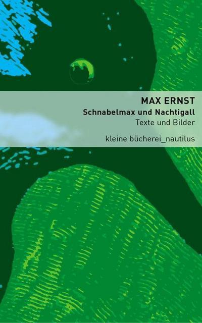 Schnabelmax und Nachtigall. Texte und Bilder