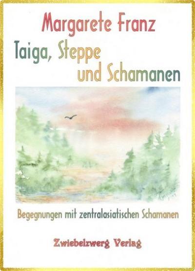 taiga-steppe-und-schamanen-begegnungen-mit-zentralasiatischen-schamanen