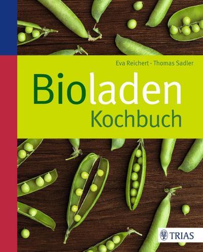 Bioladen-Kochbuch