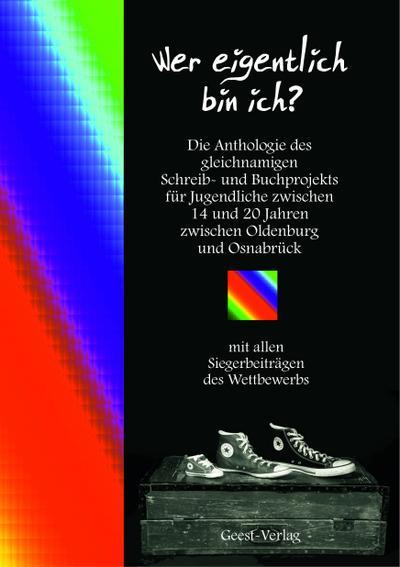 wer-eigentlich-bin-ich-die-anthologie-des-gleichnamigen-schreib-und-buchprojekts-fur-jugendliche-, 10.73 EUR @ rheinberg