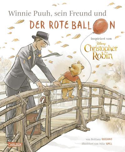 """Disney - Winnie Puuh, sein Freund Christopher Robin und der Ballon: Bilderbuch inspiriert von dem Kinofilm Disneys Christopher Robin"""""""""""