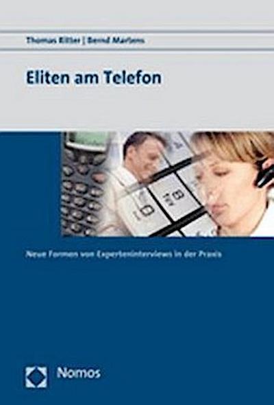 eliten-am-telefon-neue-formen-von-experteninterviews-in-der-praxis