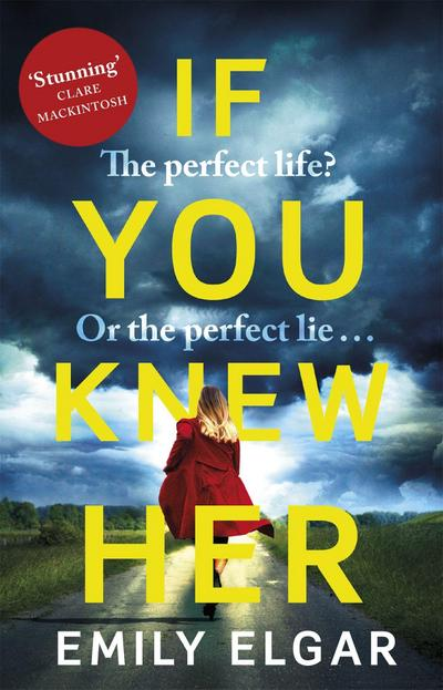 if-you-knew-her-the-perfect-life-or-the-perfect-lie-