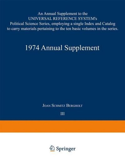 1974-annual-supplement-an-annual-supplement-to-the-universal-reference-systems-political-science-se