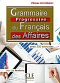 Grammaire progressive du français des affaires. Niveau intermédiaire. Buch + Audio-CD