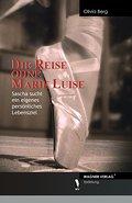Die Reise ohne Marie Luise