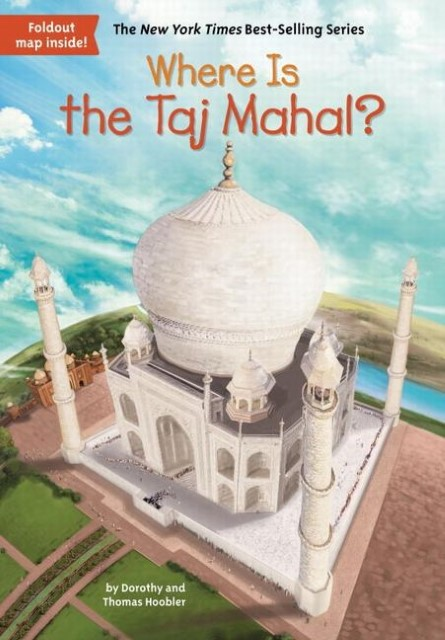 NEU Where Is the Taj Mahal? Dorothy Hoobler 542145