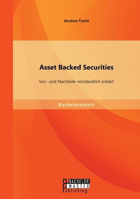 Asset Backed Securities: Vor- und Nachteile verständlich erk ... 9783958202337 - Deutschland - Widerrufsbelehrung Widerrufsrecht Sie haben das Recht, binnen eines Monats ohne Angabe von Gründen diesen Vertrag zu widerrufen. Die Widerrufsfrist beträgt einen Monat ab dem Tag, - an dem Sie oder ein von Ihnen benannter Dritter, der nich - Deutschland