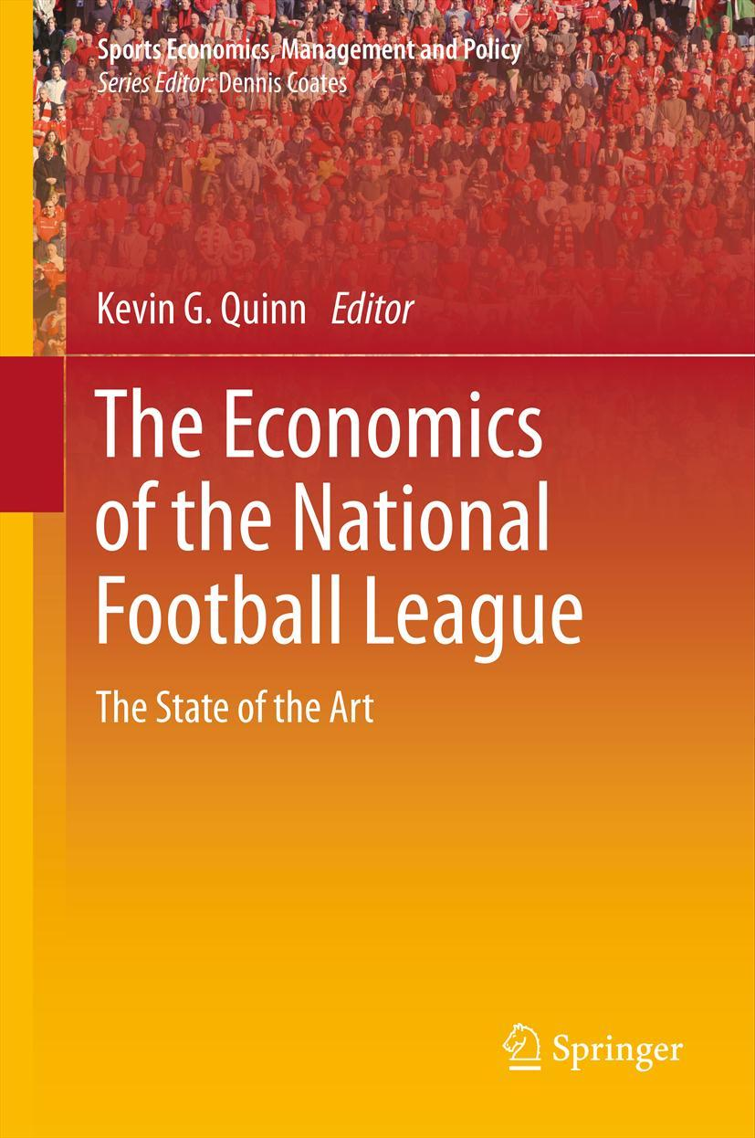 The Economics of the National Football League, Kevin G. Quinn