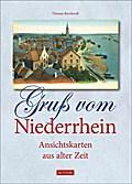 Gruß vom Niederrhein; Ansichtskarten aus alte ...