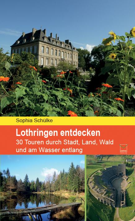 NEU-Lothringen-entdecken-Sophia-Schuelke-291644