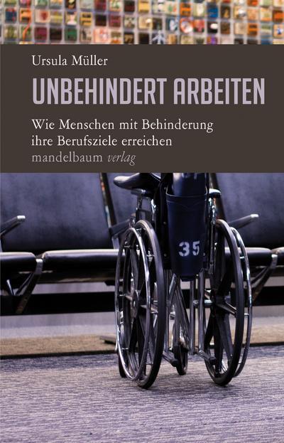 Unbehindert arbeiten: Wie Menschen mit Behinderung ihre Berufsziele erreichen