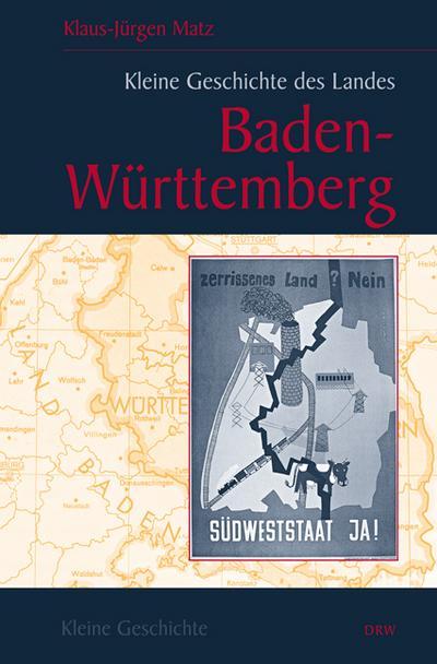 kleine-geschichte-des-landes-baden-wurttemberg-regionalgeschichte-fundiert-und-kompakt-