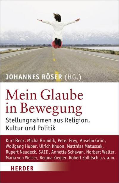 mein-glaube-in-bewegung-stellungnahmen-aus-religion-kultur-und-politik